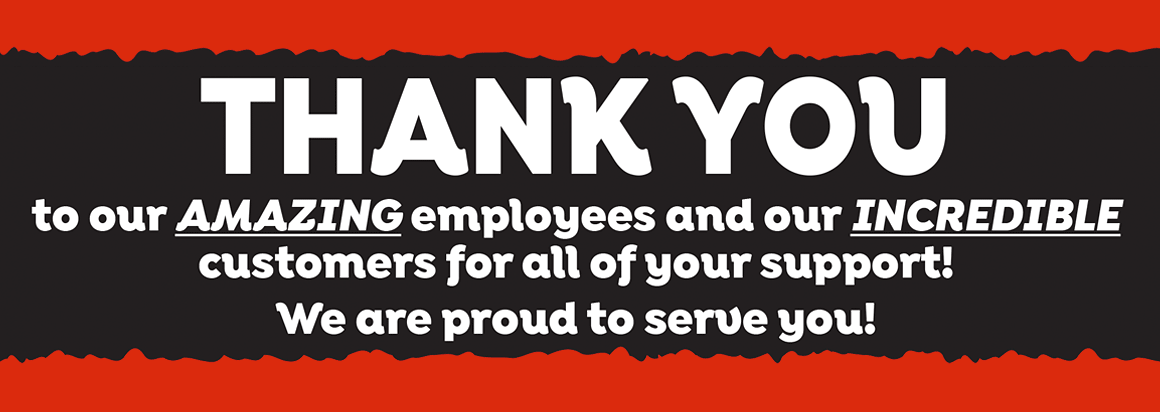 Thank You to our Amazing Employees and Customers
